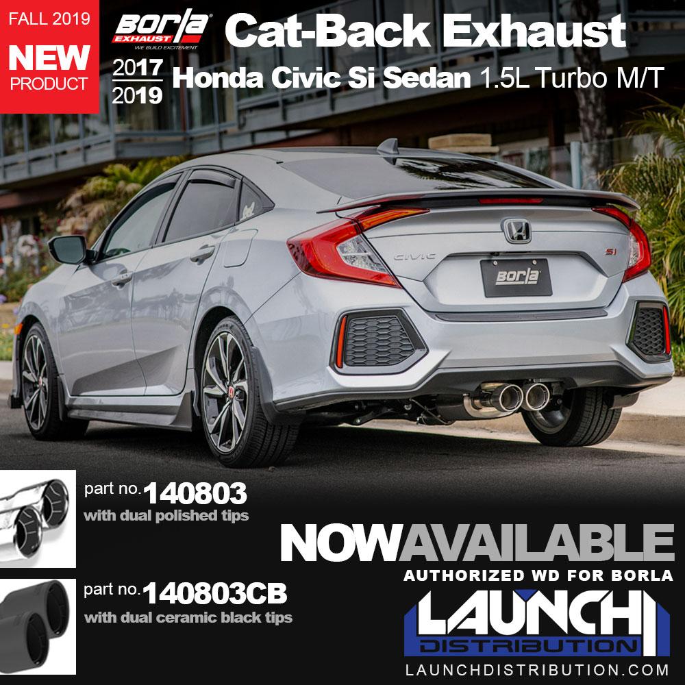 NOW AVAILABLE: BORLA Cat-back Exhaust 2017+ Civic Si Sedan 1.5T